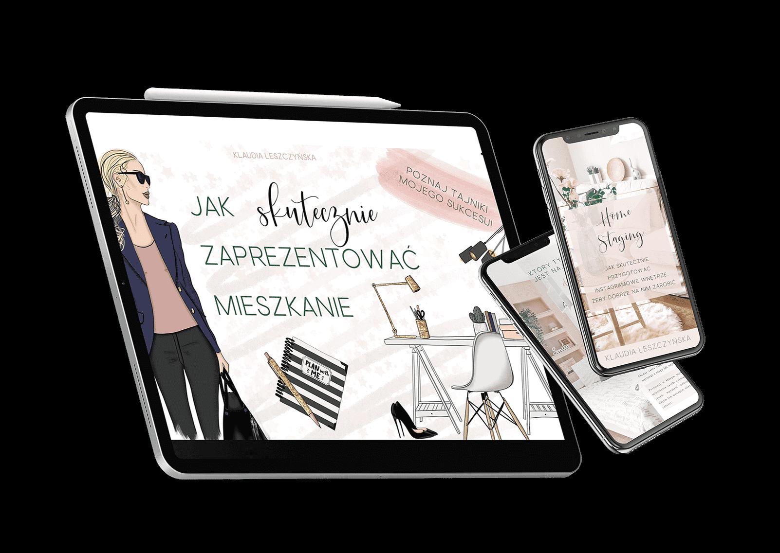 Webinar Jak skutecznie zaprezentować mieszkanie i e-book Home Staging - Jak skutecznie przygotować instagramowe wnętrze, żeby dobrze na nim zarobić